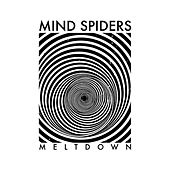 Play & Download Meltdown by Mind Spiders | Napster