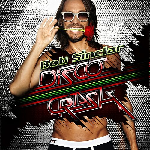 Disco Crash by Bob Sinclar