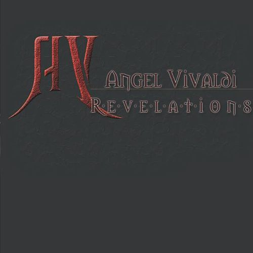 Play & Download Revelations by Angel Vivaldi | Napster