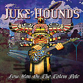 Play & Download Low Man On the Totem Pole by Jukehounds | Napster