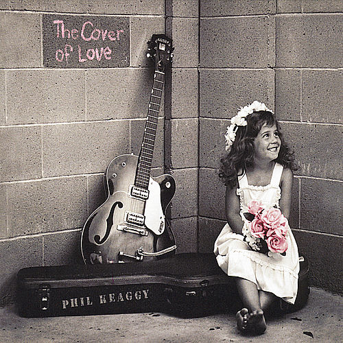 Play & Download The Cover of Love by Phil Keaggy | Napster