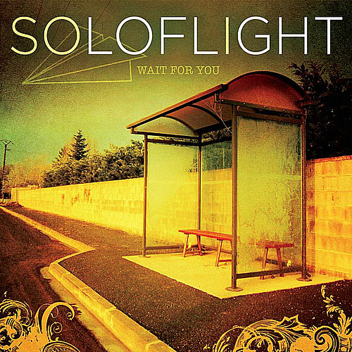 Play & Download Wait for You by Soloflight | Napster