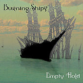 Empty Hold by Burning Ships