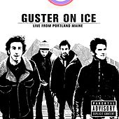 Play & Download Guster On Ice - Live From Portland, Maine by Guster | Napster