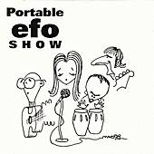 Play & Download Portable E.F.O. Show by Eddie from Ohio | Napster