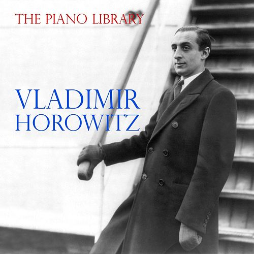 Play & Download Chopin: Sonatas, Etudes, Mazurkas, Impromptu, Scherzo (The Piano Library: Vladimir Horowitz) by Vladimir Horowitz | Napster
