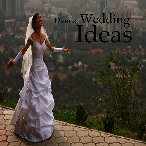 Dance Wedding Music Ideas By Experts