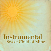 Instrumental Song: Sweet Child Of Mine by Instrumental Pop Players