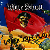 Under This Flag by White Skull