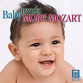 Play & Download Baby Needs More Mozart by Various Artists | Napster