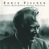 Play & Download Edwin Fischer plays Beethoven Piano Sonatas (1948-1954) by Edwin Fischer | Napster