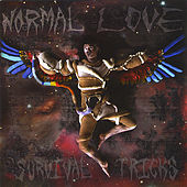 Play & Download Survival Tricks by Normal Love | Napster