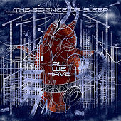 All We Have by The Science of Sleep