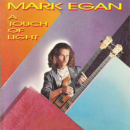 Play & Download A Touch of Light by Mark Egan | Napster