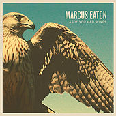 Play & Download As If You Had Wings by Marcus Eaton | Napster