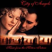 Play & Download City of Angels - Music from the Motion Picture by Hollywood Symphony Orchestra | Napster