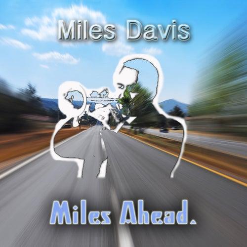 Miles Ahead by Miles Davis