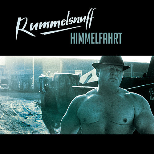 Play & Download Himmelfahrt by Rummelsnuff | Napster
