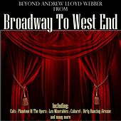 Beyond Andrew Lloyd Webber: From Broadway to West End by Various Artists