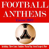 Play & Download Football Anthems 2012 Poland & Ukraine by Various Artists | Napster