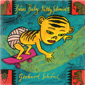 Play & Download Böses Baby Kitty Schmidt by Gerhard Schöne | Napster