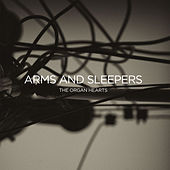The Organ Hearts by ARMS AND SLEEPERS