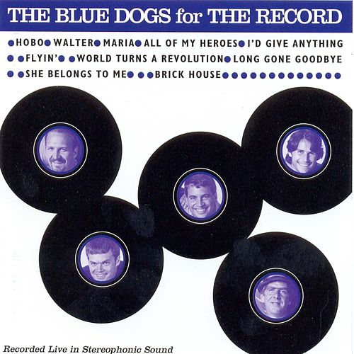 Play & Download For The Record by Blue Dogs   Napster