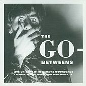 Play & Download Live On Snap by The Go-Betweens | Napster