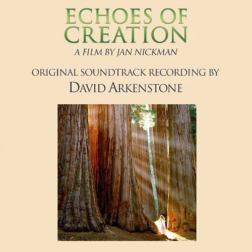 Play & Download Sacred Earth: Echoes of Creation by David Arkenstone | Napster