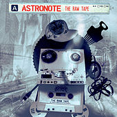 Play & Download The Raw Tape by Astronote | Napster