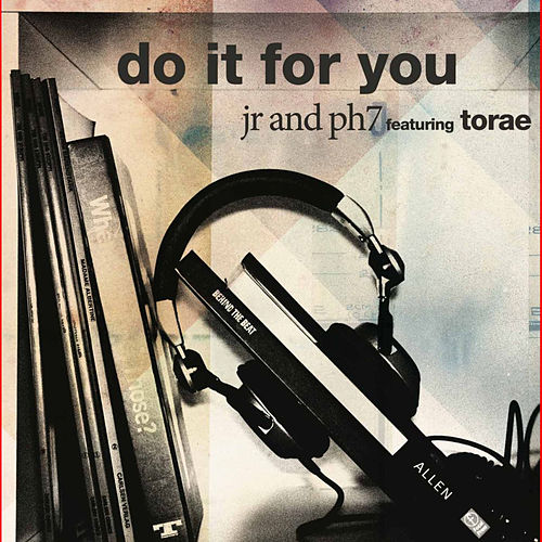 Do It For You digital 12' (feat. Torae) by JR & PH7