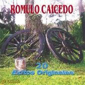 Play & Download 20 Exitos Originales by Rómulo Caicedo | Napster