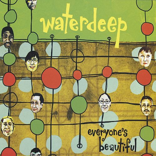 Play & Download Everyone's Beautiful by Waterdeep | Napster