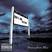Demonophonic Blues by Tony C. And The Truth