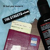 Play & Download Fit But You Know It by The Streets | Napster