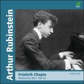 Chopin : Nocturnes I, No 1 to 10 (1936 - 1937) by Arthur Rubinstein