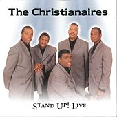 Play & Download Stand Up! Live by The Christianaires | Napster