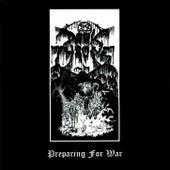 Preparing for War by Darkthrone