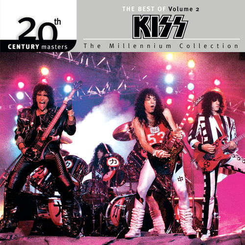 Play & Download 20th Century Masters: The Millennium... by KISS | Napster