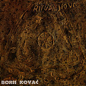 Play & Download Ritual Nova I & II by Boris Kovac | Napster
