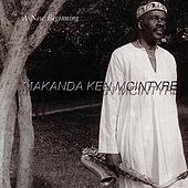 Play & Download A New Beginning by Makanda Ken McIntyre | Napster
