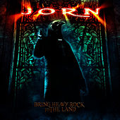 Play & Download Bring Heavy Rock to the Land by Jorn | Napster