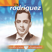 Play & Download Colecci?n Diamante by Tito Rodriguez | Napster