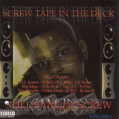 Play & Download Screw Tape In The Deck by DJ Screw | Napster