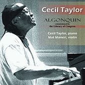 Play & Download Algonquin by Cecil Taylor | Napster