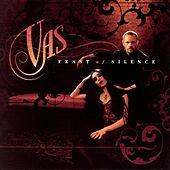 Play & Download Feast Of Silence by Vas | Napster