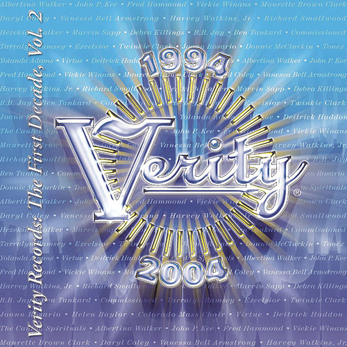 Play & Download Verity: The First Decade, Vol. II by Various Artists | Napster