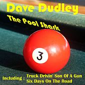 Play & Download The Pool Shark by Dave Dudley | Napster