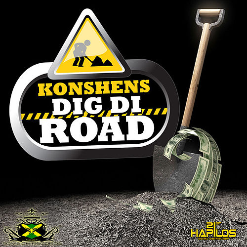 Play & Download Dig Di Road by Konshens | Napster