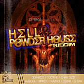 Play & Download Hell & Powder House Riddim by Various Artists | Napster